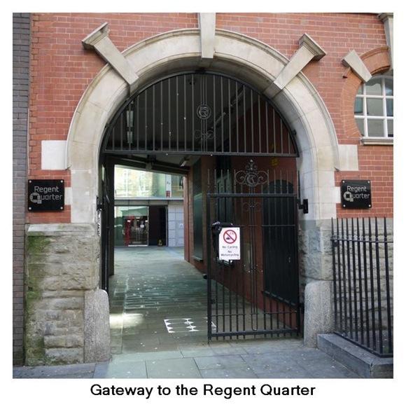 Gateway to the Regent Quarter